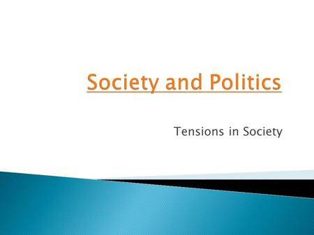 Tensions in Society.  How can we prevent young people being disaffected?  How and why do we categorise people?  What are the factors that divide society?
