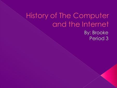  In 1970, Marcian Hoff, and engineer, invented the microprocessor, an entire CPU on a single chip. The replacement of several larger components by one.
