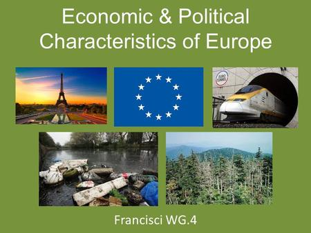 Economic & Political Characteristics of Europe
