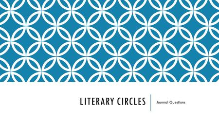 LITERARY CIRCLES Journal Questions. JOURNAL 1: INTRODUCTION TO THE TIME MACHINE Read the excerpt from Orson Scott Card, and annotate it. Answer the following.