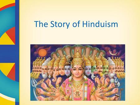The Story of Hinduism.