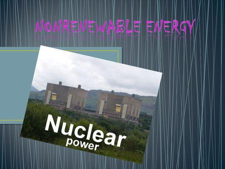 Nonrenewable energy is energy that comes from the ground and is not replaced in a relatively short amount of time. Nonrenewable energy is energy that.