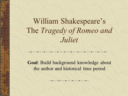 romeo and juliet historical context essay Romeo and juliet analytical essay baz luhrmann romeo + juliet 1996 and william shakespeare how each text reflects its cultural and historical context i am the.