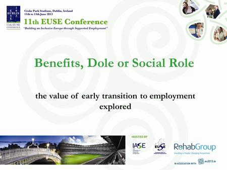 Benefits, Dole or Social Role the value of early transition to employment explored.