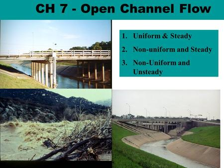 CH 7 - Open Channel Flow Brays Bayou Concrete Channel Uniform & Steady