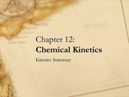 Chapter 12: Chemical Kinetics Kinetics Summary. 1. The diagram below shows the distribution of energies of molecules in a gas a certain temperature. (i)