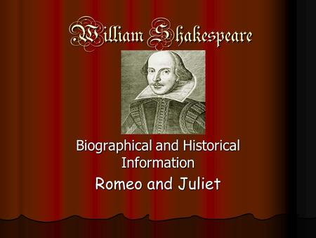 an analysis of time in romeo and juliet by william shakespeare The influence of the renaissance in shakespeare's time article  william shakespeare's school life:  a character profile of romeo's juliet.