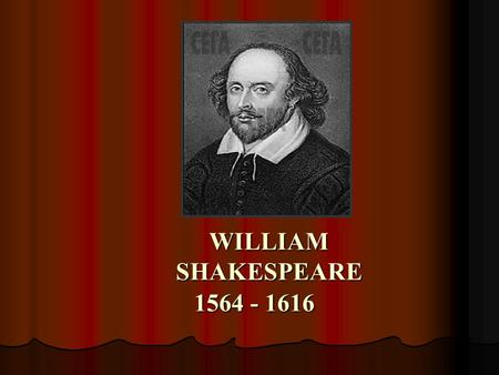 WILLIAM SHAKESPEARE 1564 - 1616. AII THE WORLD'S A STAGE, AND AII THE MEN AND WOMEN MERELY PLAYERS. W. SHAKESPEARE («AS YOU LIKE IT»)