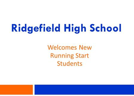 Ridgefield High School Welcomes New Running Start Students.