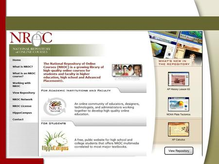 Open Educational Resources Unique Among OERs Curricular content for both secondary and post- secondary Complete course foundations with a flexible learning.
