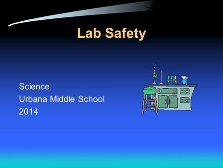 Lab Safety Science Urbana Middle School 2014.