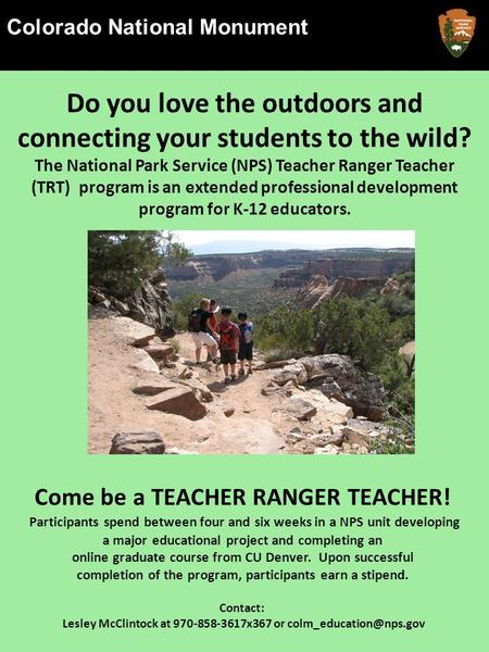 Colorado National Monument National Park Service U.S. Department of the Interior Colorado Colorado National Monument Friday, September 6 th at 7 p.m. 45.