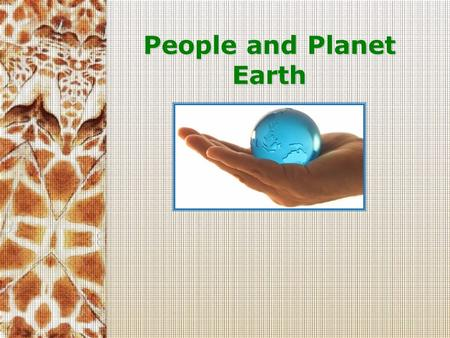 People and Planet Earth