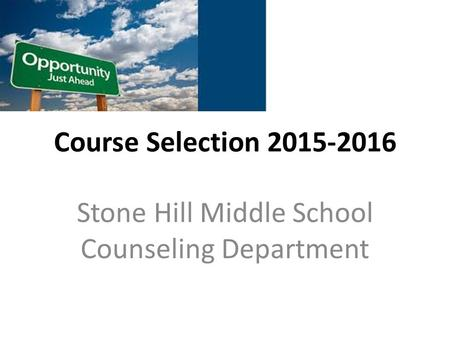 Stone Hill Middle School Counseling Department
