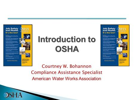Courtney W. Bohannon Compliance Assistance Specialist American Water Works Association 1.