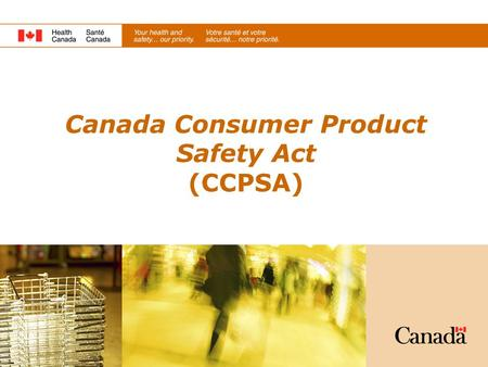 Canada Consumer Product Safety Act (CCPSA)