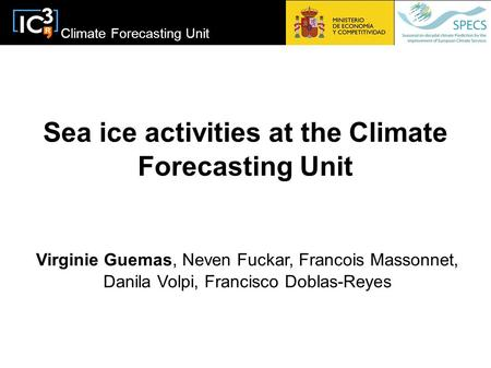 Sea ice activities at the Climate Forecasting Unit