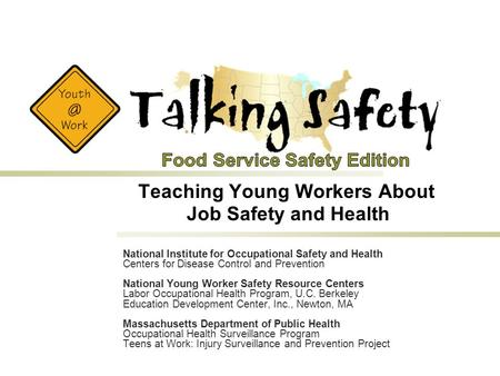 National Institute for Occupational Safety and Health Centers for Disease Control and Prevention National Young Worker Safety Resource Centers Labor Occupational.