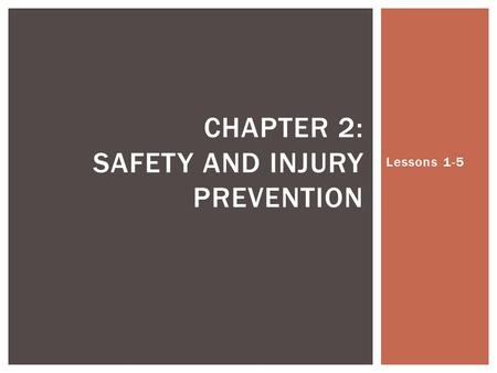 Chapter 2: Safety and Injury Prevention