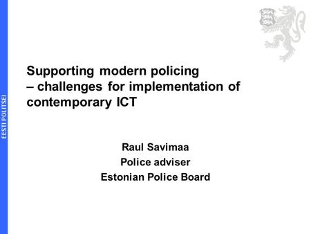 the challenges of contemporary policing essay Read this essay on modern policing come browse our large digital warehouse of free sample essays get the knowledge you need in order to pass your classes and more.