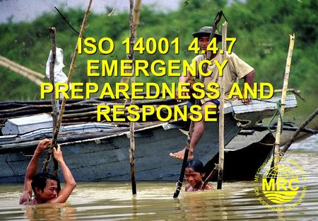ISO EMERGENCY PREPAREDNESS AND RESPONSE