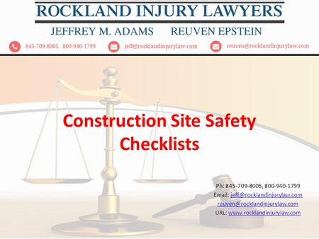 Construction Site Safety Checklists Ph: 845-709-8005, 800-940-1799