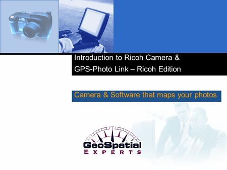 Introduction to Ricoh Camera & GPS-Photo Link – Ricoh Edition Camera & Software that maps your photos.