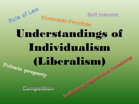 Understandings of Individualism (Liberalism) Early Understandings and Development After the Medieval Period, was a period known as the Renaissance.