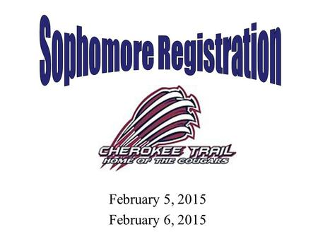 February 5, 2015 February 6, 2015. What is registration? Registration is a thoughtful process of choosing classes for the following school year Once students.