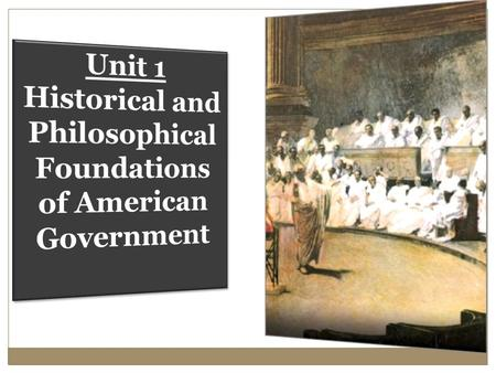 philosophical and historical foundations of american This what are the philosophical and historical foundations of the american political system lesson plan is suitable for 10th grade tenth graders explore the roots of the american political system.