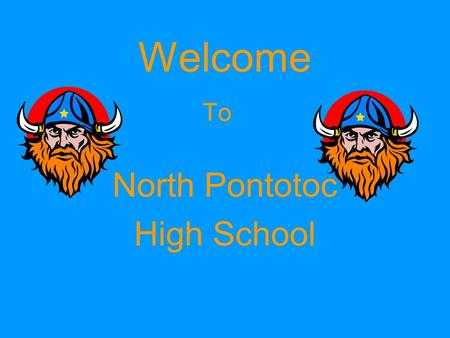 Welcome To North Pontotoc High School. Faculty and Staff Roger Smith - Principal Brian Sutton - Administrative Assistant Allison Baker - Reading Rodney.