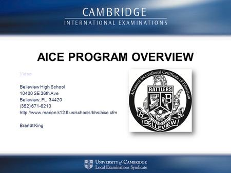 AICE PROGRAM OVERVIEW Video Belleview High School SE 36th Ave