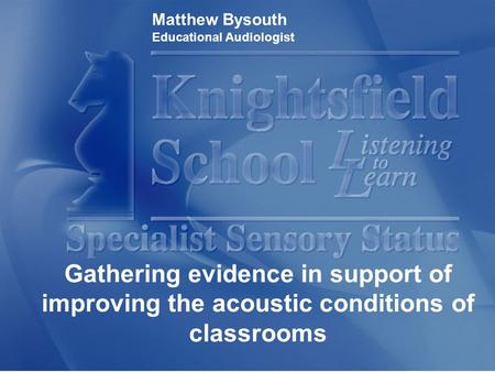 Matthew Bysouth Educational Audiologist