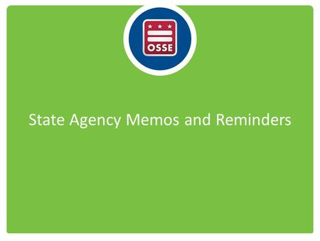 State Agency Memos and Reminders. State Agency Memos 1-15: Guidance on Income Eligibility Determinations and Duration 2-15: Toddler Formula Use in the.