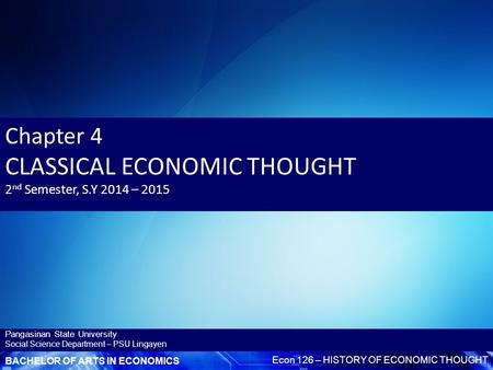 a discussion of adam smith and the classical economists views on international trade Classical economics, english school of economic thought that originated during the late 18th century with adam smith and that  century international-trade.