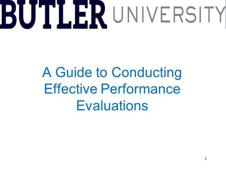 1 A Guide to Conducting Effective Performance Evaluations.