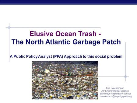 Elusive Ocean Trash - The North Atlantic Garbage Patch