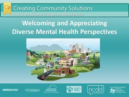 Welcoming and Appreciating Diverse Mental Health Perspectives.