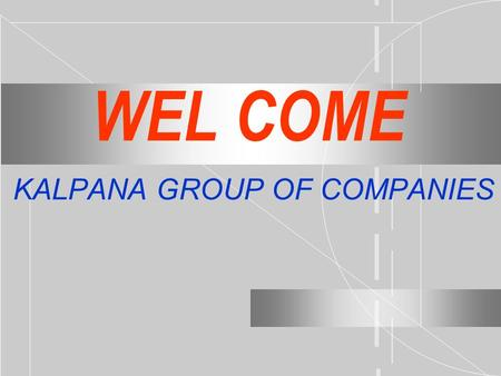 * KALPANA GROUP OF COMPANIES