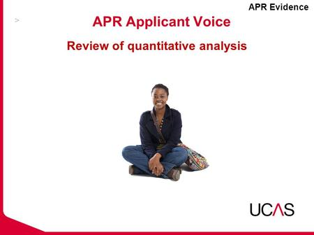 APR Applicant Voice Review of quantitative analysis APR Evidence.