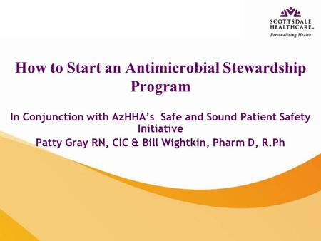 How to Start an Antimicrobial Stewardship Program