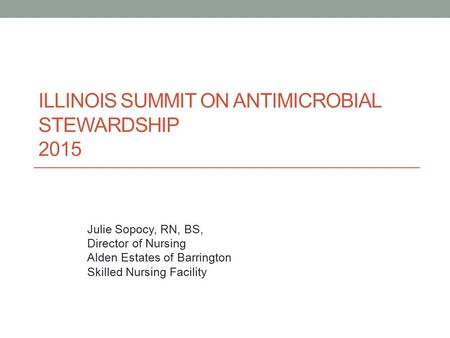 Illinois Summit on Antimicrobial stewardship 2015