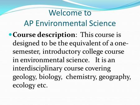 ap environmental science past essays Quizzes will be multiple-choice and others will be essay in-class mock ap or ib exam: april 28 and 29 ap environmental science/ ib environmental systems.