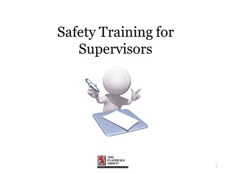 1 Safety Training for Supervisors. What We'll Cover Safety program objectives The importance strong leadership The responsibility of management The role.