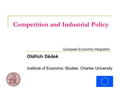 competition policy and the eu economics essay Competition policy in the european union and the united states: convergence or divergence william e kovacic chairman us federal trade commission.