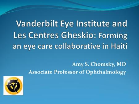 Amy S. Chomsky, MD Associate Professor of Ophthalmology.