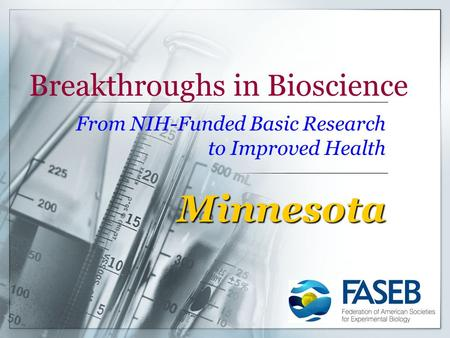 Breakthroughs in Bioscience From NIH-Funded Basic Research to Improved Health Minnesota.