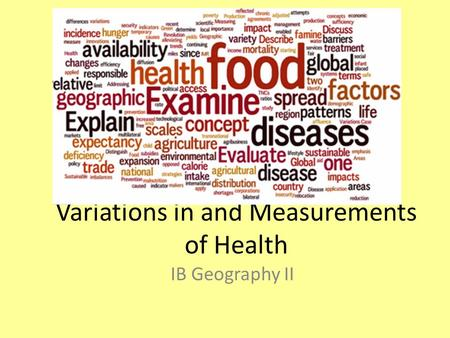 Variations in and Measurements of Health