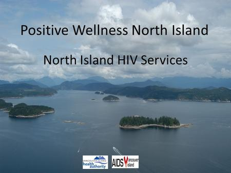 Positive Wellness North Island North Island HIV Services.