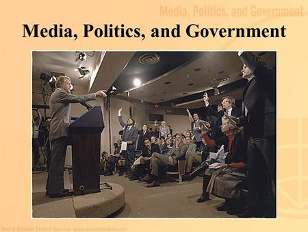 "Media, Politics, and Government. 2 Freedom of the Press Origins of freedom of the press: Colonial-era printing press "" Congress shall make no law…abridging."